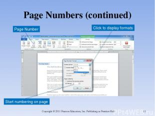 Page Numbers (continued) Copyright © 2011 Pearson Education, Inc. Publishing as