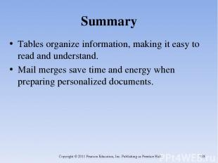Summary Tables organize information, making it easy to read and understand. Mail