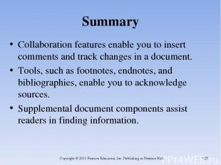 Summary Collaboration features enable you to insert comments and track changes i
