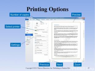 Printing Options Copyright © 2011 Pearson Education, Inc. Publishing as Prentice