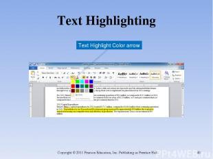 Text Highlighting Copyright © 2011 Pearson Education, Inc. Publishing as Prentic