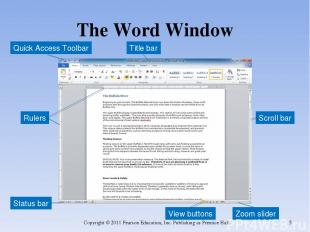 The Word Window Copyright © 2011 Pearson Education, Inc. Publishing as Prentice
