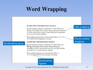 Word Wrapping Copyright © 2011 Pearson Education, Inc. Publishing as Prentice Ha