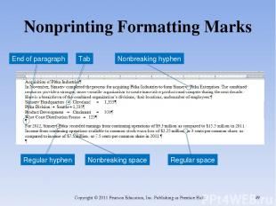 Nonprinting Formatting Marks Copyright © 2011 Pearson Education, Inc. Publishing