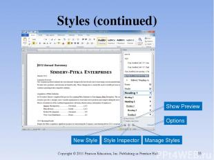 Styles (continued) Copyright © 2011 Pearson Education, Inc. Publishing as Prenti