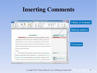 Inserting Comments Copyright © 2011 Pearson Education, Inc. Publishing as Prenti