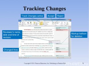 Tracking Changes Copyright © 2011 Pearson Education, Inc. Publishing as Prentice