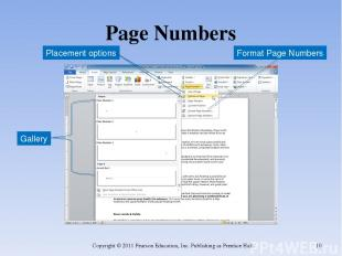 Page Numbers Copyright © 2011 Pearson Education, Inc. Publishing as Prentice Hal