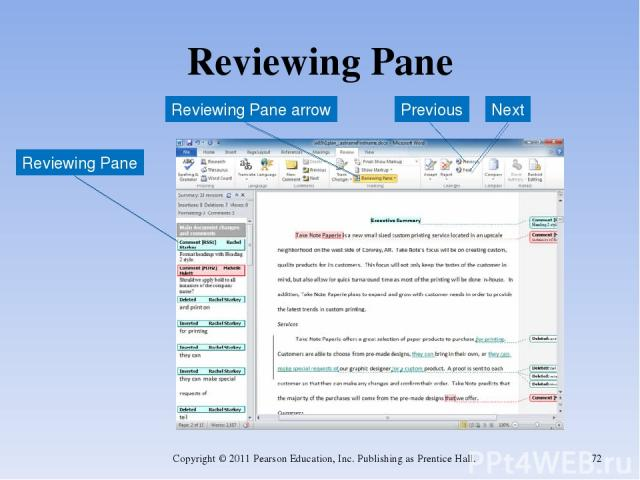 Reviewing Pane Copyright © 2011 Pearson Education, Inc. Publishing as Prentice Hall. * Reviewing Pane Reviewing Pane arrow Previous Next Copyright © 2011 Pearson Education, Inc. Publishing as Prentice Hall.