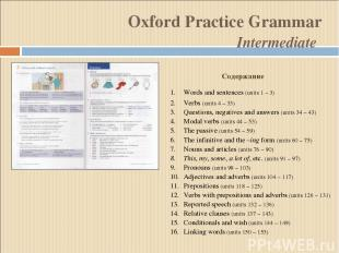 Oxford Practice Grammar Intermediate Words and sentences (units 1 – 3) Verbs (un