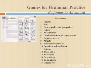 Games for Grammar Practice Beginner to Advanced Present Past Present perfect and