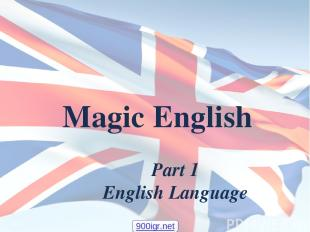 Magic English Part 1 English Language 900igr.net