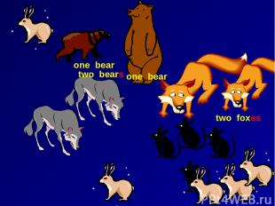 one bear one bear two bears two foxes