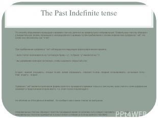 The Past Indefinite tense По способу образования прошедшего времени глаголы деля