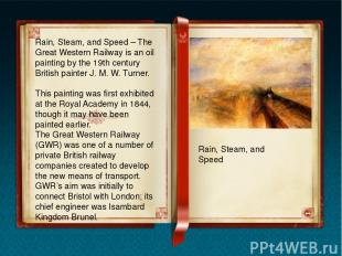 Rain, Steam, and Speed – The Great Western Railway is an oil painting by the 19t