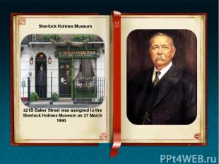 Conan Doyle house in London In London you can visit famous Baker Street and the