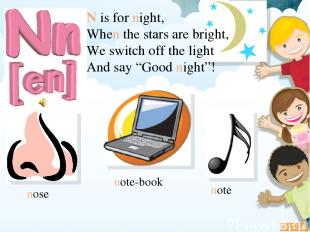 """N is for night, When the stars are bright, We switch off the light And say """"Good"""