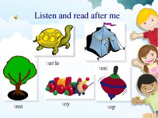 top turtle toy tree tent Listen and read after me