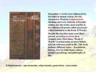 Book of Words Kunanbaev's works were influenced by his belief in human reason. H