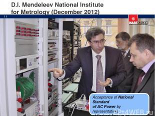D.I. Mendeleev National Institute for Metrology (December 2012) Acceptance of Na