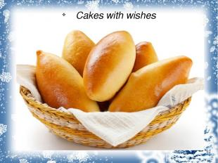 Cakes with wishes