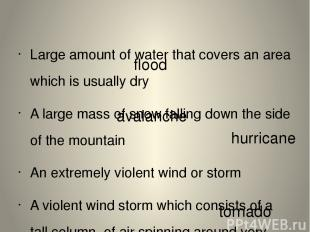 Large amount of water that covers an area which is usually dry A large mass of s