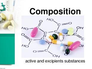 Composition active and excipients substances
