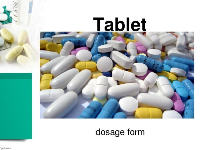 Tablet dosage form