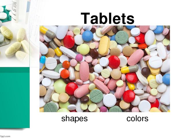 Tablets shapes colors