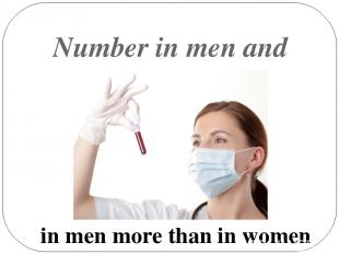Number in men and women in men more than in women