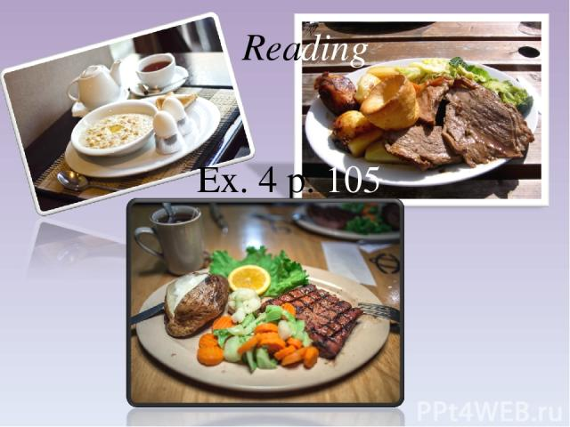 Reading Ex. 4 p. 105