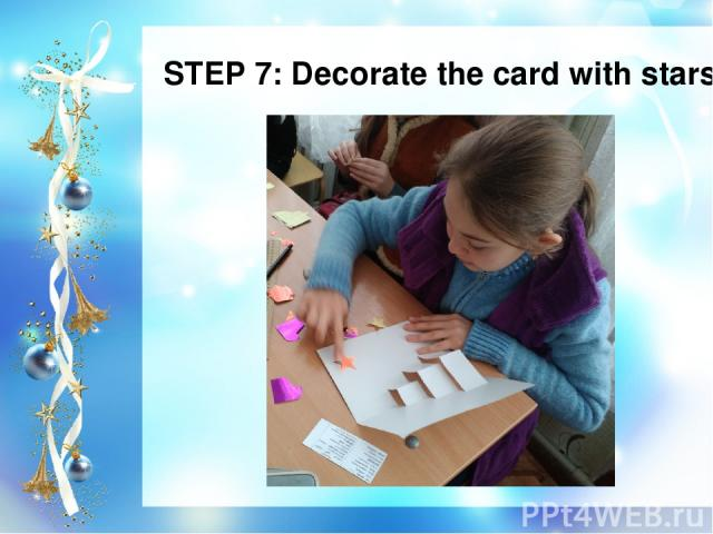STEP 7: Decorate the card with stars