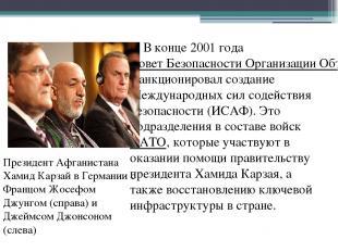 В конце 2001 года Совет Безопасности Организации Объединенных Наций санкциониров