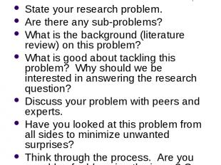 Defining the Research Problem State your research problem. Are there any sub-pro