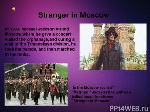 "Stranger in Moscow In the Moscow room of ""Metropol"" Jackson has written a ballad"