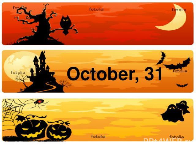 October, 31