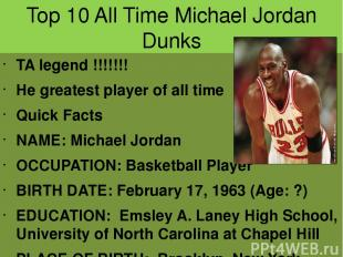 Top 10 All Time Michael Jordan Dunks TA legend !!!!!!! He greatest player of all