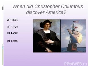 When did Christopher Columbus discover America?