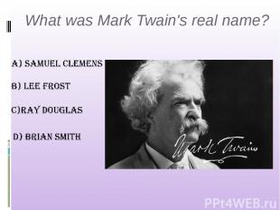 What was Mark Twain's real name?