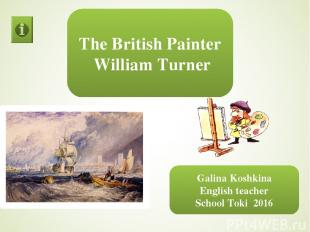 Dear friends, get acquainted with the work of the British painter William Turner