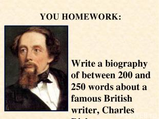 Write a biography of between 200 and 250 words about a famous British writer, Ch