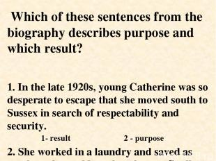 1. In the late 1920s, young Catherine was so desperate to escape that she moved