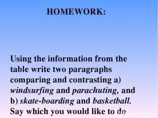 Using the information from the table write two paragraphs comparing and contrast