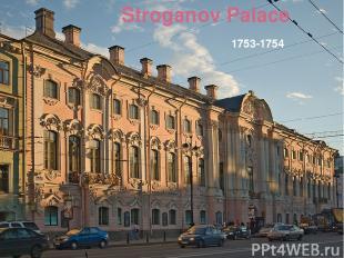 Stroganov Palace 1753-1754