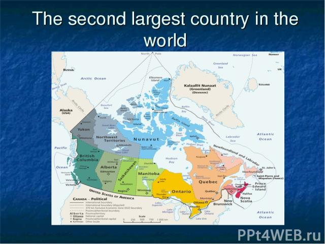 The second largest country in the world
