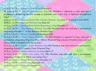 36 U.S.C.§124 — National Freedom Day (February 1) 36 U.S.C.§125 — National G