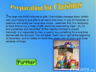 The large role British allocate to gifts. One holiday manages them. British very