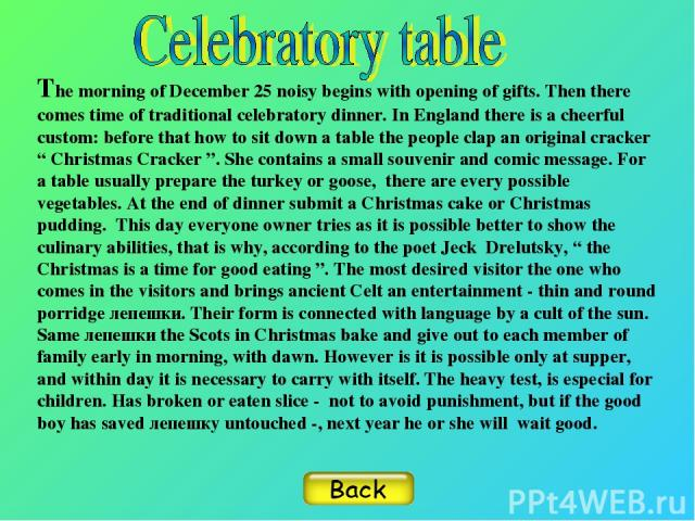 """The morning of December 25 noisy begins with opening of gifts. Then there comes time of traditional celebratory dinner. In England there is a cheerful custom: before that how to sit down a table the people clap an original cracker """" Christmas Cracke…"""